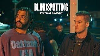 Blindspotting előzetes
