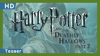 Harry Potter és a Halál ereklyéi 2. rész előzetes