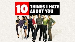 10 dolog, amit utálok benned előzetes