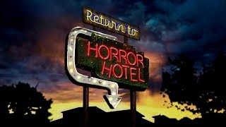 Return to Horror Hotel előzetes