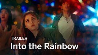Into the Rainbow előzetes
