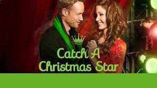 Catch a Christmas Star előzetes