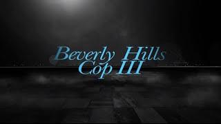 Beverly Hills-i zsaru 3. előzetes