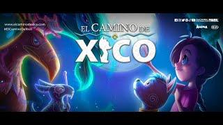 El Camino de Xico előzetes