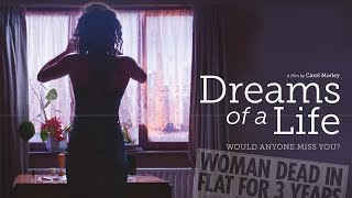 Dreams of a Life előzetes