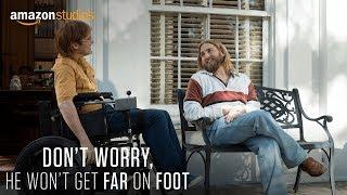 Don't Worry, He Won't Get Far on Foot előzetes