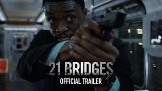 21 híd előzetes