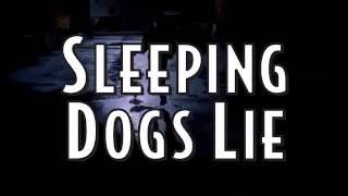 Sleeping Dogs Lie előzetes