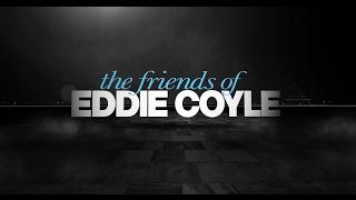Eddie Coyle barátai előzetes