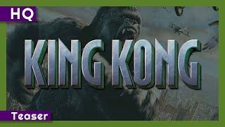 King Kong előzetes